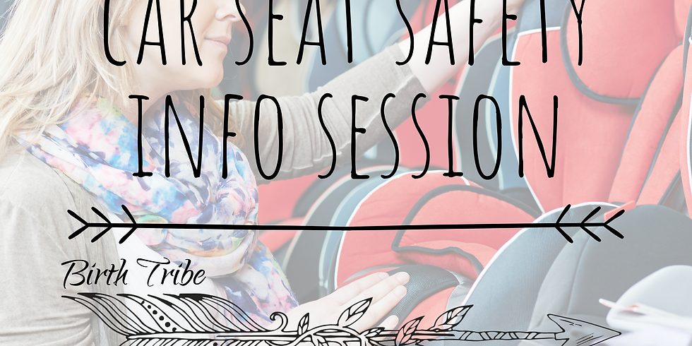 Car Seat Safety Info - VIRTUAL SESSION