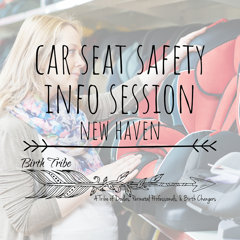Car Seat Safety Info Session