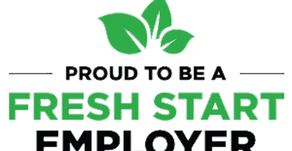 We have signed up to be a Fresh Start Employer