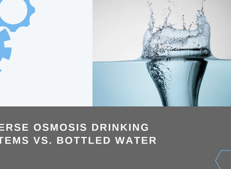 Reverse Osmosis Systems vs Bottled Water