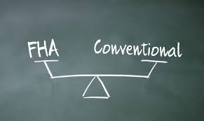 Financing - FHA vs Conventional Mortgages