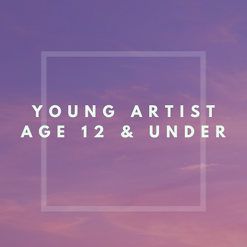 Young Artist Age 12 & Under