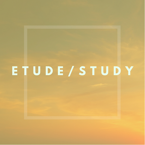 Etude/Study