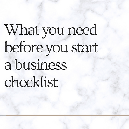 What you need to start a business checklist