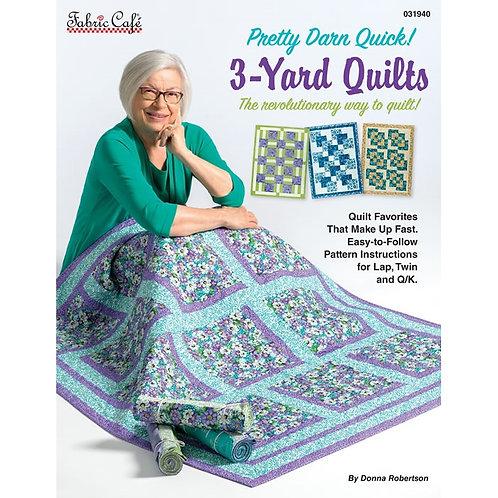 Pretty Darn Quick 3-Yard Quilts