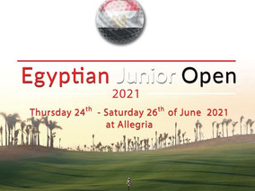 Egyptian Junior Open 2021Thursday 24th - Saturday 26th of June, at Allegria