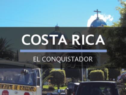 COSTA RICA | EL CONQUISTADOR