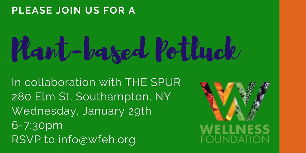 Plant-based Potluck with The Wellness Foundation