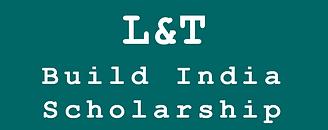 L&T Build India Scholarship (BIS)-2019-M.Tech-Construction&Management