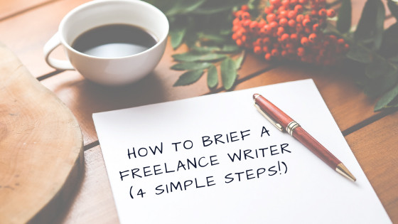 How to brief a freelance writer