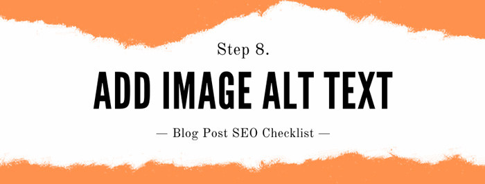 How to seo a blog post Step 8: Optimise images for search (Alt text)