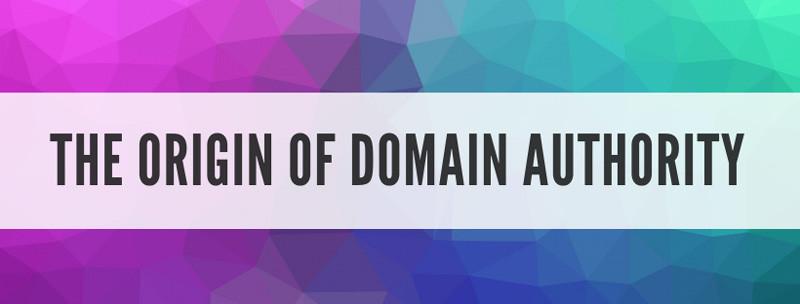 The origin of Domain Authority
