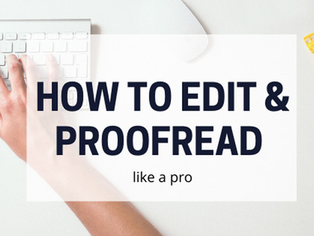 How to Edit & Proofread writing like a pro
