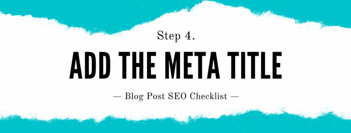 How to seo a blog post Step 4: Add a Meta Title
