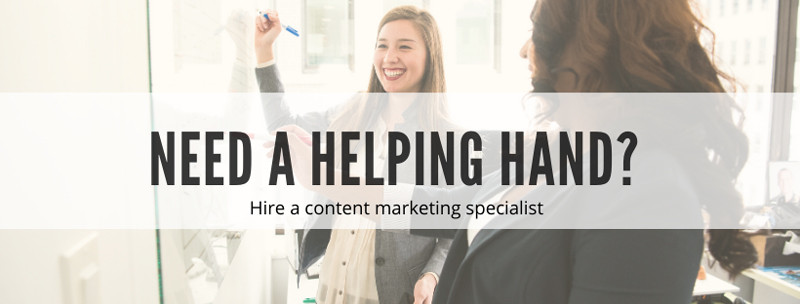 Need help with content marketing? Hire a specialist