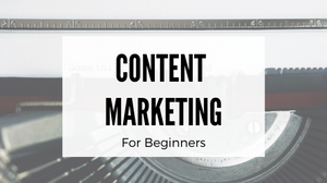 What is content marketing and is it worth investing in