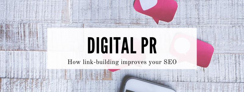 HOw digital PR helps SEO