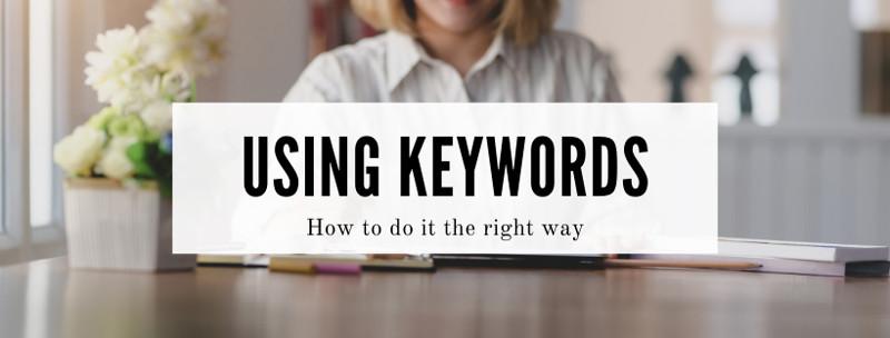 How to use SEO keywords properly