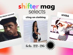 Shifter Selects: Black Messiahs, Broken Hearts + Bodycon Moments