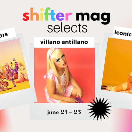 Shifter Selects: Queer & Drag Influences On Pop Culture