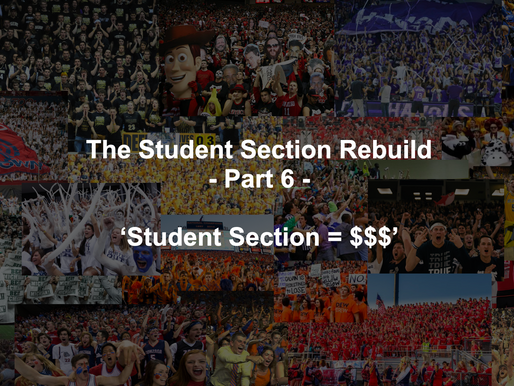 Student Section = $$$ (Five Ways to Generate Revenue) - The Student Section Rebuild Part 6
