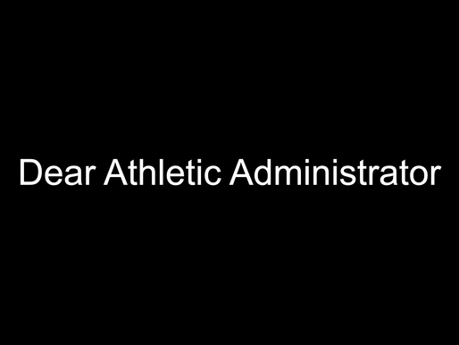 Open letter to athletic administrators