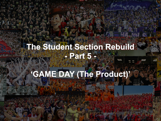 5 Steps to Improve GAME DAY - The Student Section Rebuild Part 5