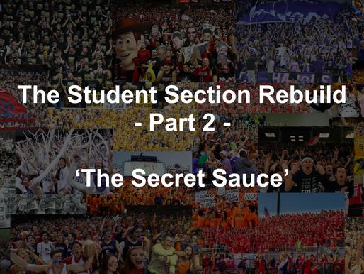 The Secret Sauce - Student Section Rebuild Part 2