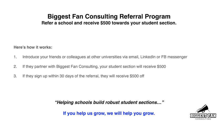 Biggest Fan Consulting referral program.