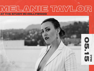 Melanie Taylor plays Breaking Sound May 15th at the Study Hollywood