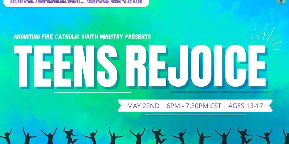 Teens Rejoice