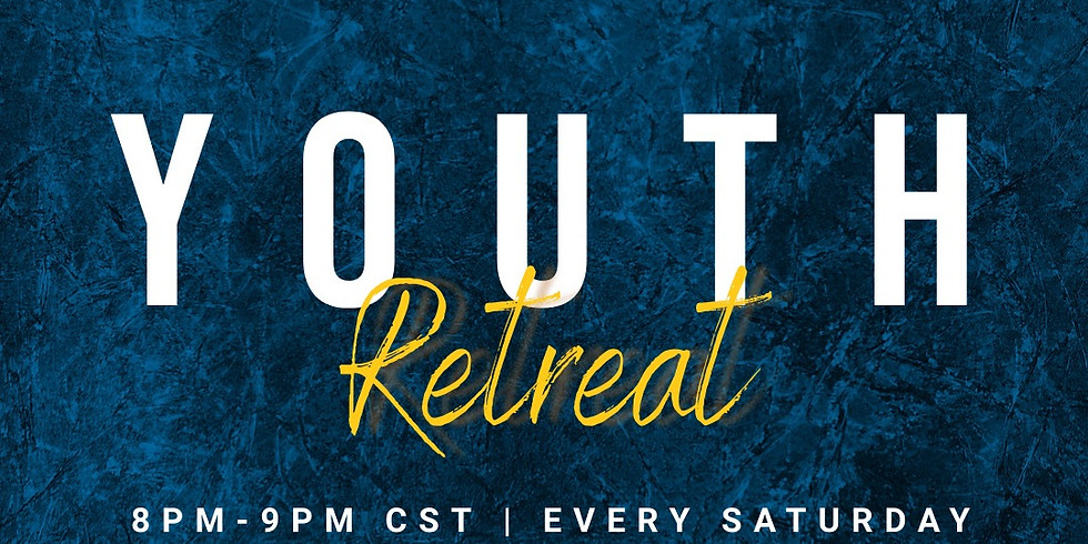 Weekly Online Youth Retreat