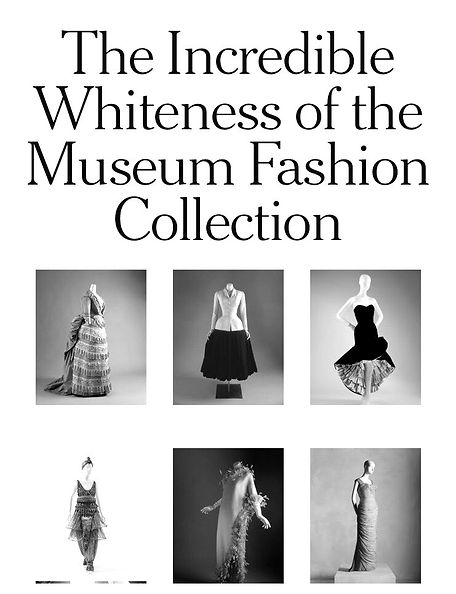 The Incredible Whiteness of the Museum Fashion Collection