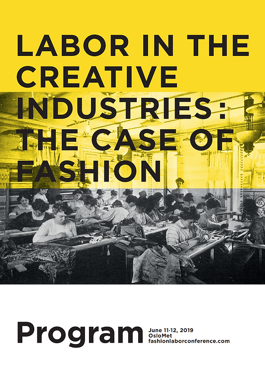 Labor in the Creative Industries: The Case of Fashion
