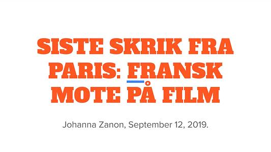 Siste skrik fra Paris: Fransk mote på film