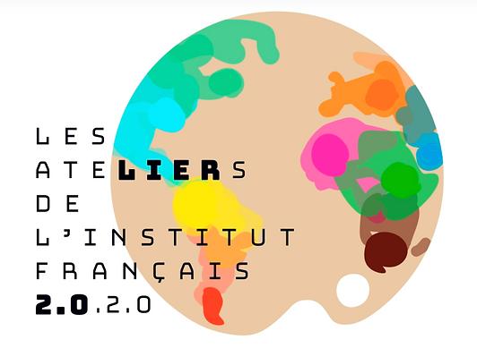 Les ateliers de l'Institut Francais 2020