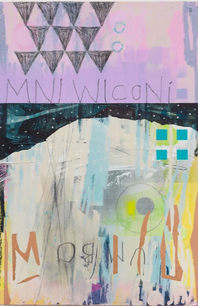 Mni Wiconi | UMBO (Water is Life), aerosol, acrylic, graphite, charcoal, oil paints on birch panel, 30 x 20 inches