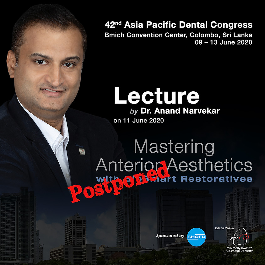 Mastering Anterior Aesthetics with Biosmart Restoratives – Lecture @ APDC, Colombo