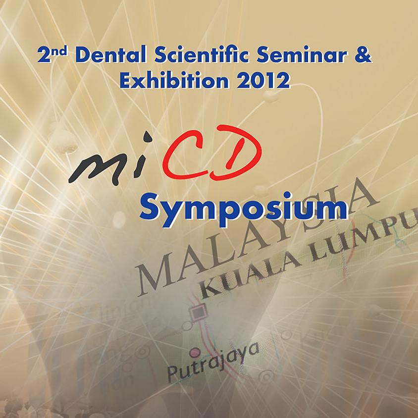 MiCD Symposium 2012 in Malaysia