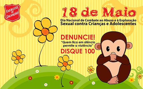 18 de Maio - Dia Nacional de Combate ao Abuso e à Exploração Sexual contra Crianças e Adolescentes