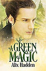 Alix Hadden A Green Magic jacket