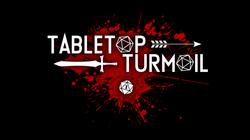 tabletopturmoilbloody
