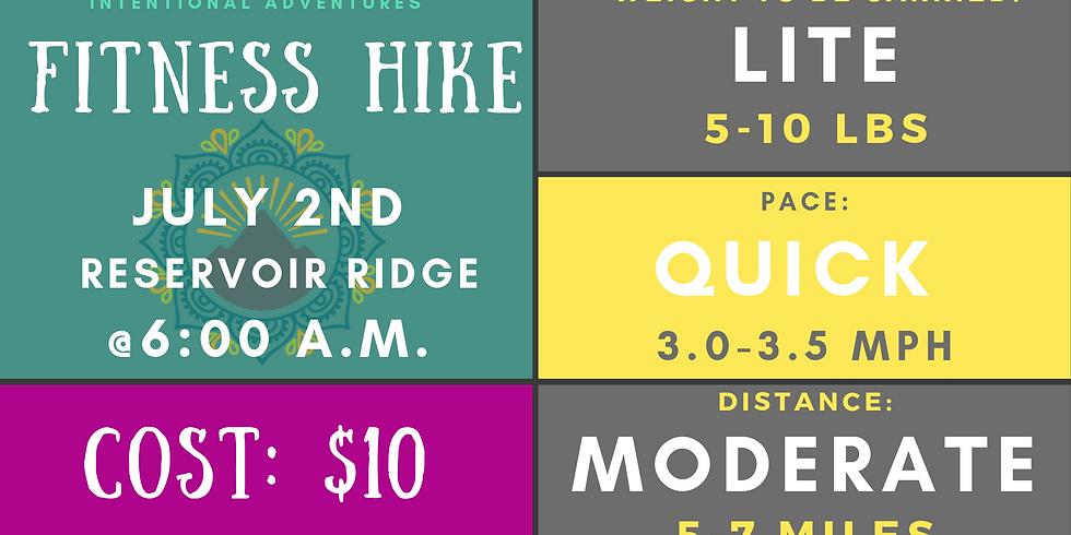 Fitness Hike- Reservoir Ridge