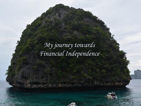 Part 1 - Journey towards Financial Freedom