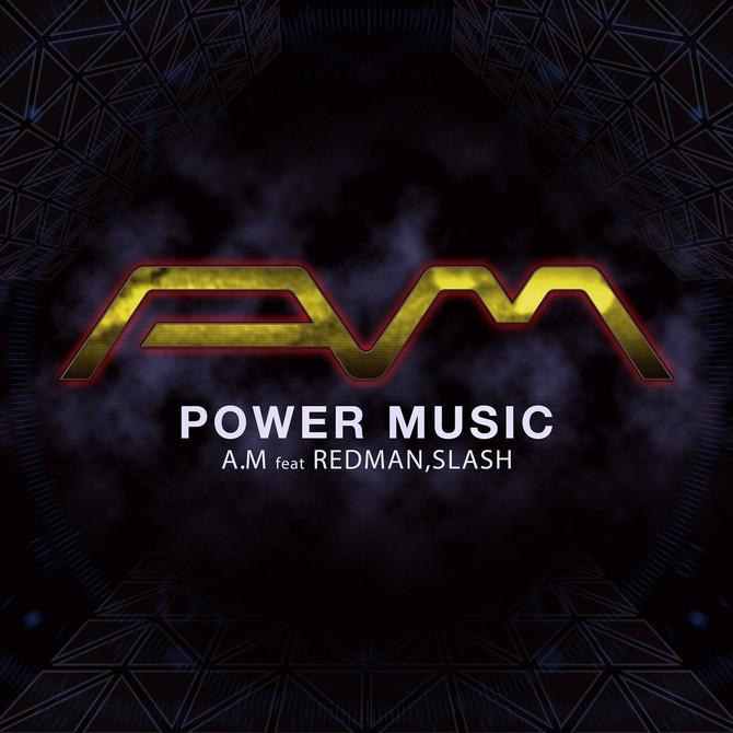 A.M / POWER MUSIC feat REDMAN,SLASH