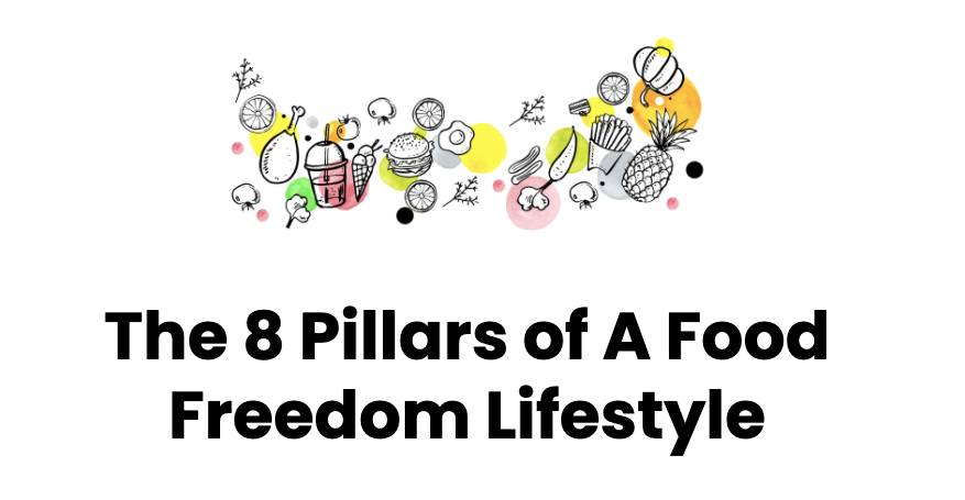 The 8 pillars of a food freedom lifestyle course