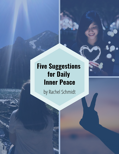Five Suggestions for Daily Inner Peace C