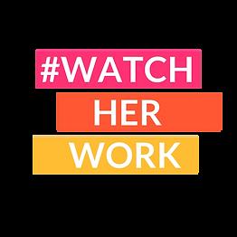 watchherwork.png