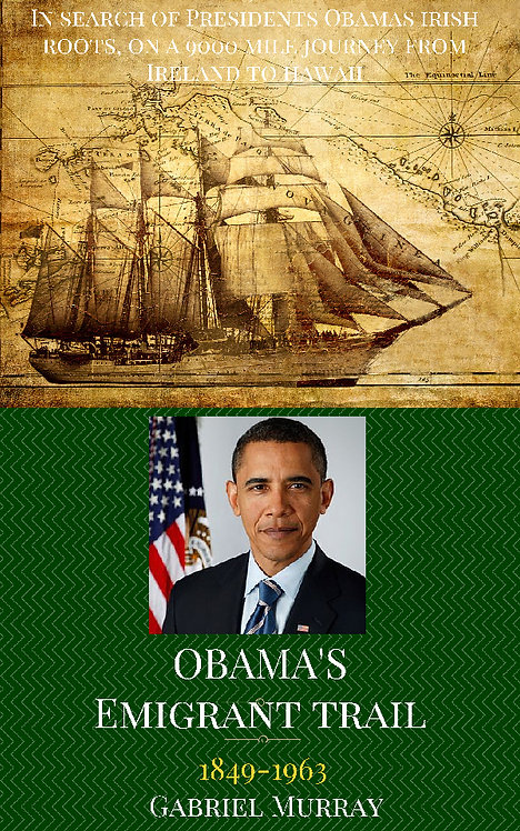 OBAMAS EMIGRANT TRAIL