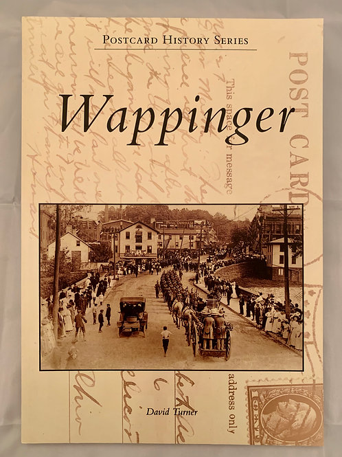 Wappinger Postcards, by David Turner